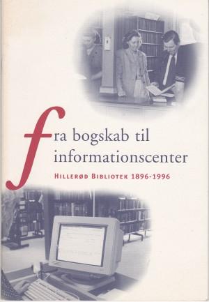 Fra bogskab til informationscenter 1996