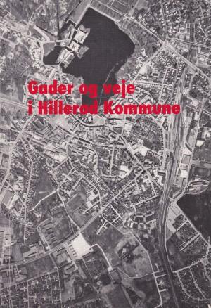 Gader og veje i Hillerød Kommune 1992