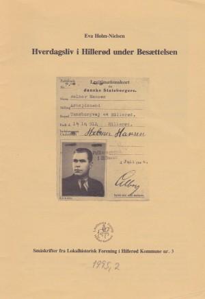 Hverdagsliv i Hillerød under Besættelsen 1995