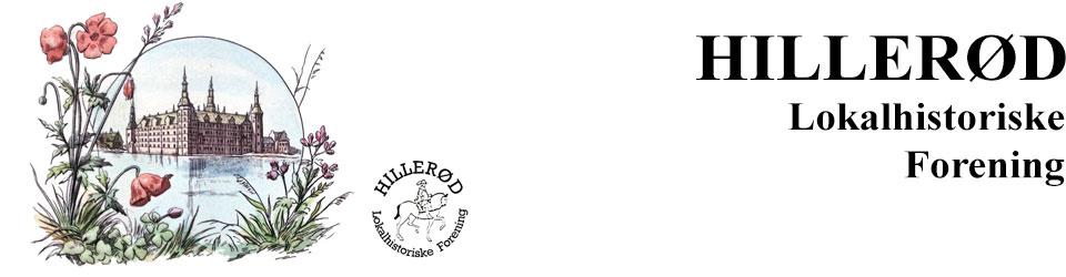 Hillerød Lokalhistoriske Forening - Hillerød Lokalhistoriske Forening